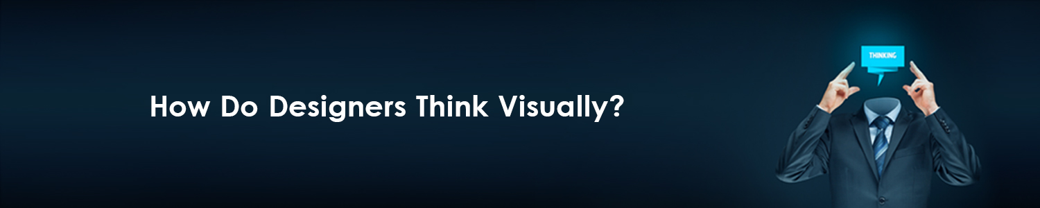 How Do Designers Think Visually?, Bids and Beyond
